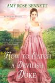 How to Catch a Devilish Duke