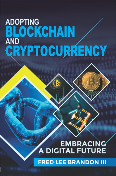 Adopting Blockchain and Cryptocurrency
