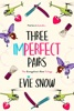 Three Imperfect Pairs: The Evangeline's Rest Trilogy