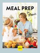 Meal Prep für Mamis