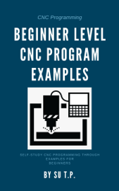 Beginner Level CNC Program Examples