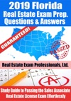 2019 Florida Real Estate Exam Prep Questions Answers  Explanations Study Guide To Passing The Sales Associate Real Estate License Exam Effortlessly