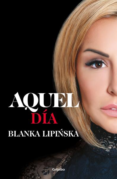 Aquel día («Trilogía 365 días») by Blanka Lipińska