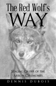 The Red Wolf's Way