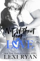 Not Without Your Love