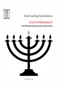 Cos'è l'ebraismo?