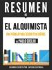 El Alquimista: Resumen Del Libro De Paulo Coelho
