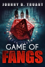 Game Of Fangs: A Vampire Horror-Comedy Novel
