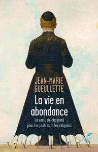 La vie en abondance - La vertu de chasteté pour les prêtres et les religieux La couverture du livre martien