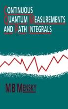 Continuous Quantum Measurements And Path Integrals