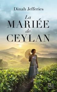 La mariée de Ceylan par Dinah Jefferies Couverture de livre