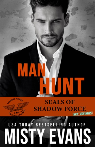 Misty Evans - Man Hunt, SEALs of Shadow Force
