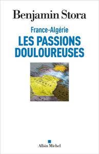 France-Algérie les passions douloureuses Copertina del libro
