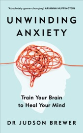 Download Unwinding Anxiety