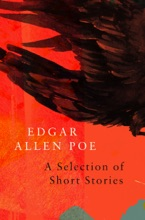 A Selection Of Short Stories By Edgar Allan Poe (Legend Classics)