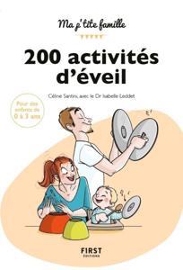 200 activités d'éveil pour les 0-3 ans, 2e édition Couverture de livre