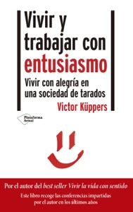 Vivir y trabajar con entusiasmo Book Cover
