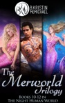 The Merworld Trilogy Complete Collection Water And Blood Songs And Fins Scales And Legends