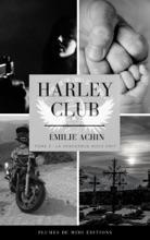 Harley Club - Tome 3 : La Vengeance Nous Unit