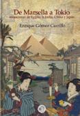 De Marsella a Tokio: sensaciones de Egipto, la India, China y Japón