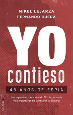 Mikel Lejarza & Fernando Rueda - Yo confieso book