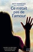 Download and Read Online Ce n'était pas de l'amour