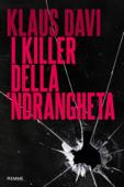 I killer della 'ndrangheta Book Cover
