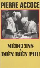 Médecins à Diên Biên Phu