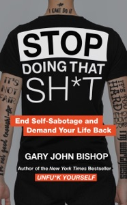 Stop Doing That Sh*t Book Cover