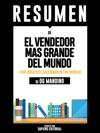 El Vendedor Mas Grande Del Mundo The Greatest Salesman In The World - Resumen Del Libro De Og Mandino
