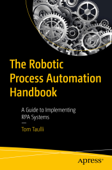 The Robotic Process Automation Handbook Book Cover