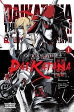 Goblin Slayer Side Story II: Dai Katana, Vol. 1 (manga)