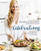Danielle Walker's Against All Grain Celebrations