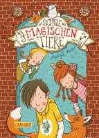 Margit Auer - Die Schule der magischen Tiere 1: Die Schule der magischen Tiere artwork