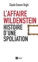 L'Affaire Wildenstein - Histoire d'une spoliation