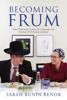Becoming Frum - Sarah Bunin Benor