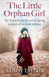 The Little Orphan Girl - Sandy Taylor by  Sandy Taylor PDF Download