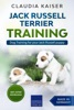 Jack Russell Terrier Training: Dog Training for Your Jack Russell Puppy