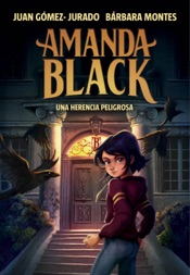 Download Una herencia peligrosa (Amanda Black 1)