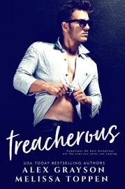 Treacherous - Alex Grayson & Melissa Toppen by  Alex Grayson & Melissa Toppen PDF Download