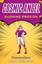 Cosmic Angel: Burning Passion