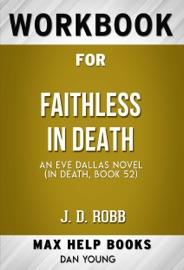 Faithless In Death An Eve Dallas Novel By J D Robb Maxhelp Workbooks
