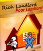 Rich Landlord Poor Landlord