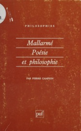 Download and Read Online Mallarmé : poésie et philosophie