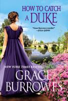 Grace Burrowes - How to Catch a Duke artwork