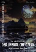 Sechs Romane Die Raumflotte von Axarabor - Der unendliche Ozean
