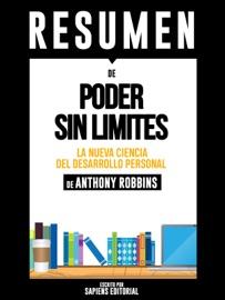Poder Sin Limites La Nueva Ciencia Del Desarrollo Personal Unlimited Power Resumen Del Libro De Anthony Robbins