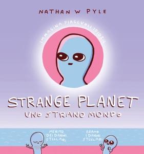 Strange planet. Uno strano mondo Book Cover