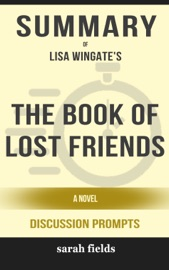 The Book Of Lost Friends A Novel By Lisa Wingate Discussion Prompts