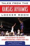 Tales From The Kansas Jayhawks Locker Room